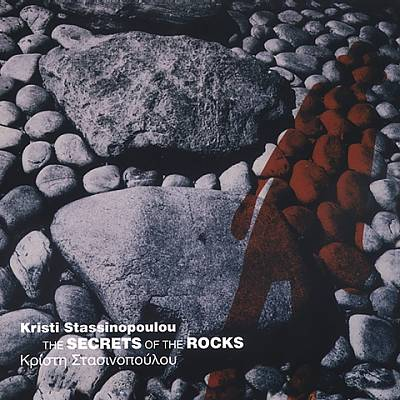 Kristi Stassinopoulou - The secrets of the rocks
